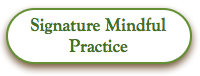 Signature Mindful Practice Green